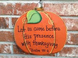 28 best thanksgiving images on a bible psalms