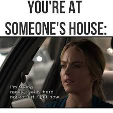 You Re Not Funny Meme - you re at someone s house funny pictures quotes memes funny