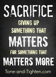 quotes for weight loss success why do we sacrifice because we know something better is coming