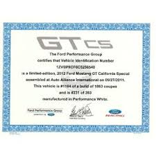 2013 mustang production numbers ford mustang gt california special certificate of authenticity