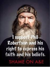 Phil Robertson Memes - support phil robertson and his right to express his faith and his
