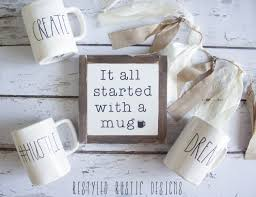Rae Dunn The Original It All Started With A Mug Rae Dunn Inspired Wood