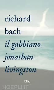 il gabbiano jonathan livingston il gabbiano jonathan livingston bach richard bur biblioteca