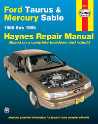 ford taurus u0026 mercury sable 86 95 haynes repair manual haynes