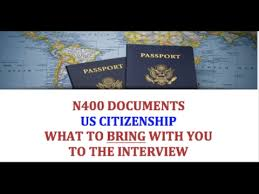 n400 documents for u s citizenship youtube