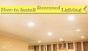 How To Install Recessed Lighting In Ceiling How To Install Recessed Lights Pretty Handy