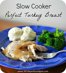 recipe for cooker perfectly seasoned turkey breast 365 days
