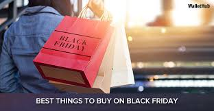 2017 s best things to buy on black friday wallethub