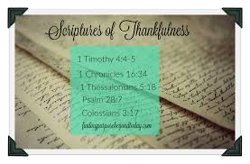 psalm for thanksgiving 5 scriptures of thankfulness for a lifestyle of thanksgiving