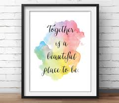 family quote home decor together is a beautiful place to