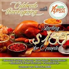 celebrate thanksgiving 2017 with healthy xpress