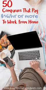 50 companies that pay 16 hourly or more to work from home