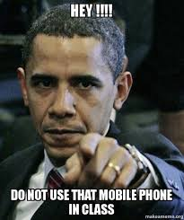 Make A Meme Mobile - hey do not use that mobile phone in class angry obama make
