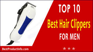 1 best hair clippers for men mens hair trimmers reviews 2016