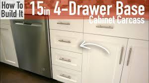4 drawer base cabinet diy 15in 4 drawer base cabinet carcass frameless youtube