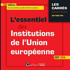 le si e de l union europ nne l essentiel des institutions de l union européenne ebook j