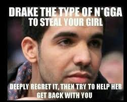 Drake The Type Of Meme - drake the type memes 28 images drake the type of know your