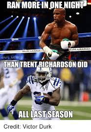 Trent Richardson Meme - ran moreinonenighp grand memes than trent richardson did all last