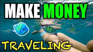 how to make money while traveling images How to make money while traveling the world jpg