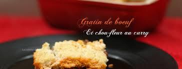 la cuisine de corinne gratin de bœuf et chou fleur au curry la cuisine de corinne
