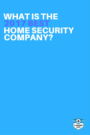 best 25 home security companies ideas only on pinterest