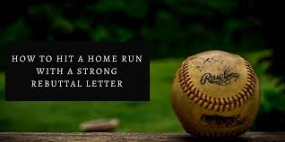 how to hit a home run with a strong rebuttal letter wordvice