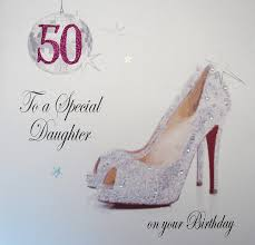 daughter 50th birthday card alanarasbach com