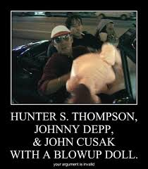 Blow Up Doll Meme - very demotivational hunter s thompson very demotivational