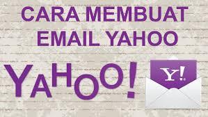 membuat email yahoo indonesia cara membuat email yahoo baru 2014 email ymail yahoo indonesia