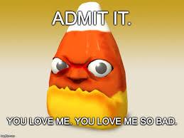 Candy Corn Meme - candy corn love imgflip