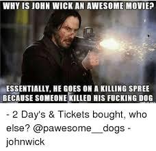 Fucking Awesome Meme - 25 best memes about john wick john wick memes