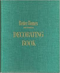better homes and gardens decorating book better homes and gardens decorating book better homes and gardens