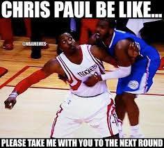Chris Paul Memes - chris paul just wants to go to the conference finals http