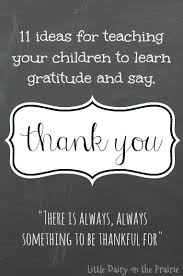 11 tips for teaching your children to say thank you dairy
