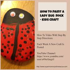 how to paint a lady bug rock super mommy to the rescue