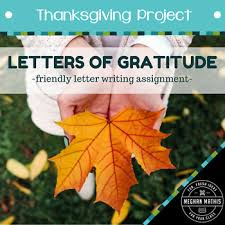 thanksgiving project letters of gratitude friendly letter writing