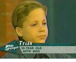 Aids Meme - tyler 10 year old with aids meme on me me