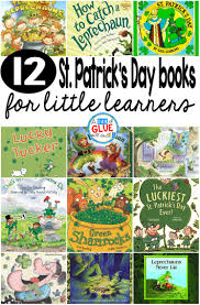 12 st patrick u0027s day books for little learners a dab of glue will do