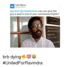 Indian Guy Meme - indian memes im united airlines can you give this guy a seat in one