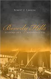 Beverly Hills Supper Club Floor Plan Beverly Hills Anatomy Of A Nightclub Fire Robert G Lawson