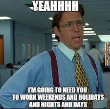 Hate Work Meme - i hate my job imgur