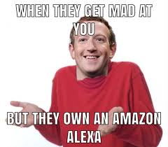 Meme Mad - when they get mad at you but they own an alexa meme xyz