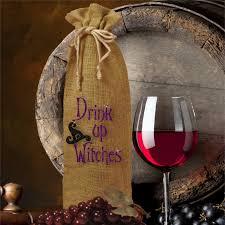 Halloween Gift Bag by Wine Bottle Gift Bag Drink Up Witches Halloween Burlap Bottle Bag