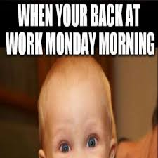 Funny Monday Memes - 12 funny monday memes that will brighten your monday funny memes