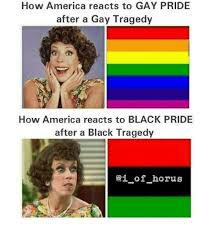 Gay Pride Meme - how america reacts to gay pride after a gay tragedy how america
