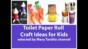 toilet paper roll craft ideas for kids recycled kids crafts