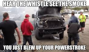 Cummins Meme - image tagged in powerstroke memes powerstroke cummins powerstroke