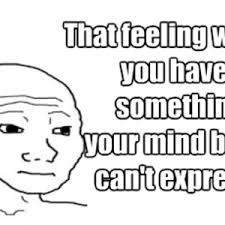 Dat Feeling Meme - meme center simplest profile