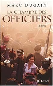 amazon fr la chambre des officiers marc dugain livres