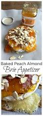 baked peach almond brie appetizer recipe print cracker and ies